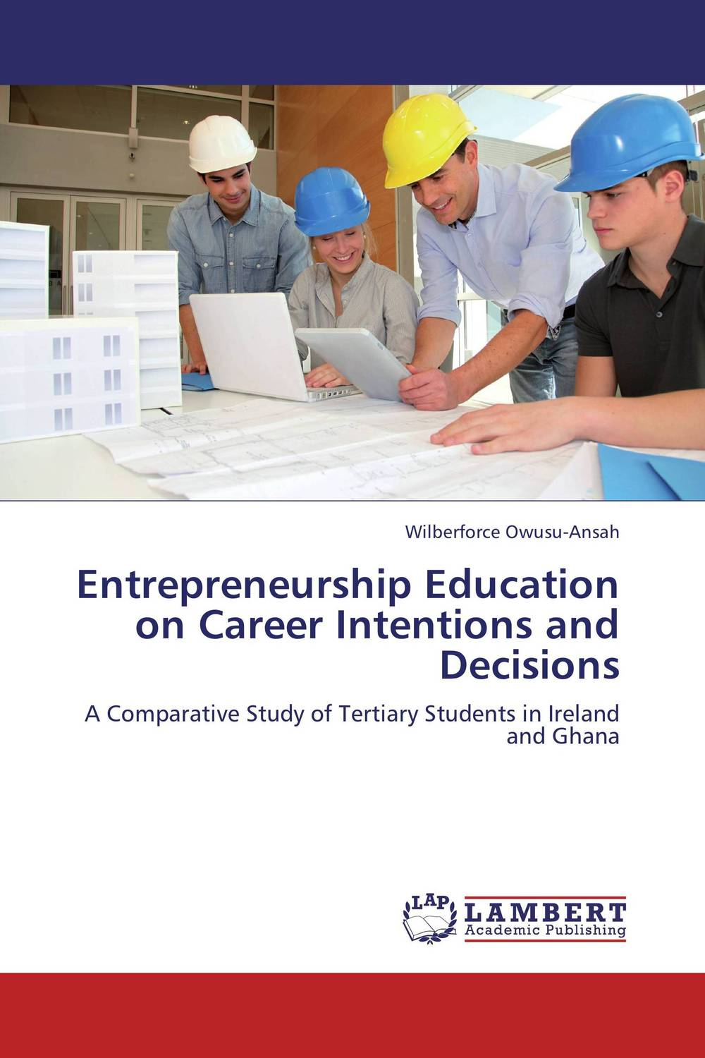Entrepreneurship Education on Career Intentions and Decisions the assistant principalship as a career