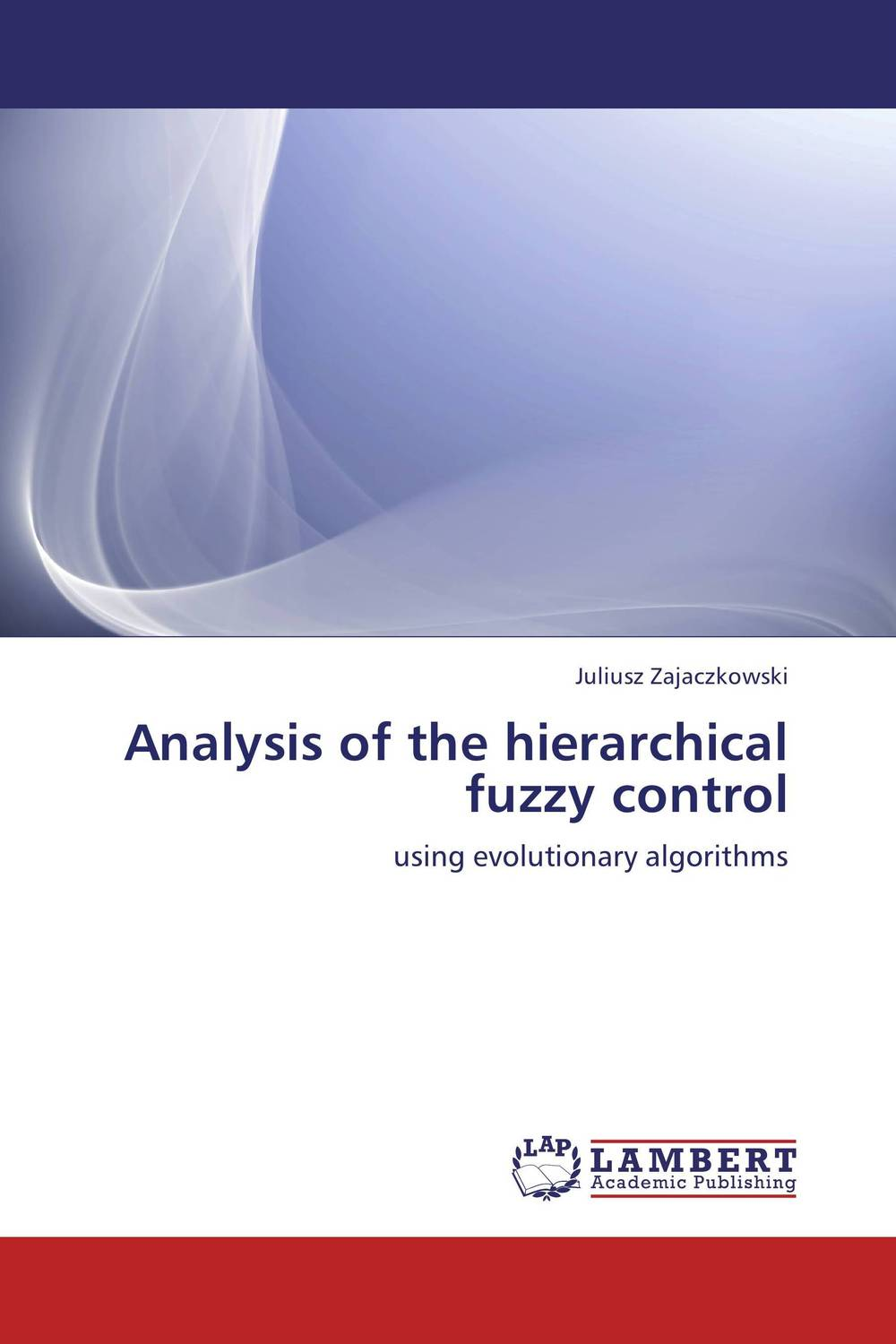 Analysis of the hierarchical fuzzy control fuzzy logic supervisory control of discrete event system