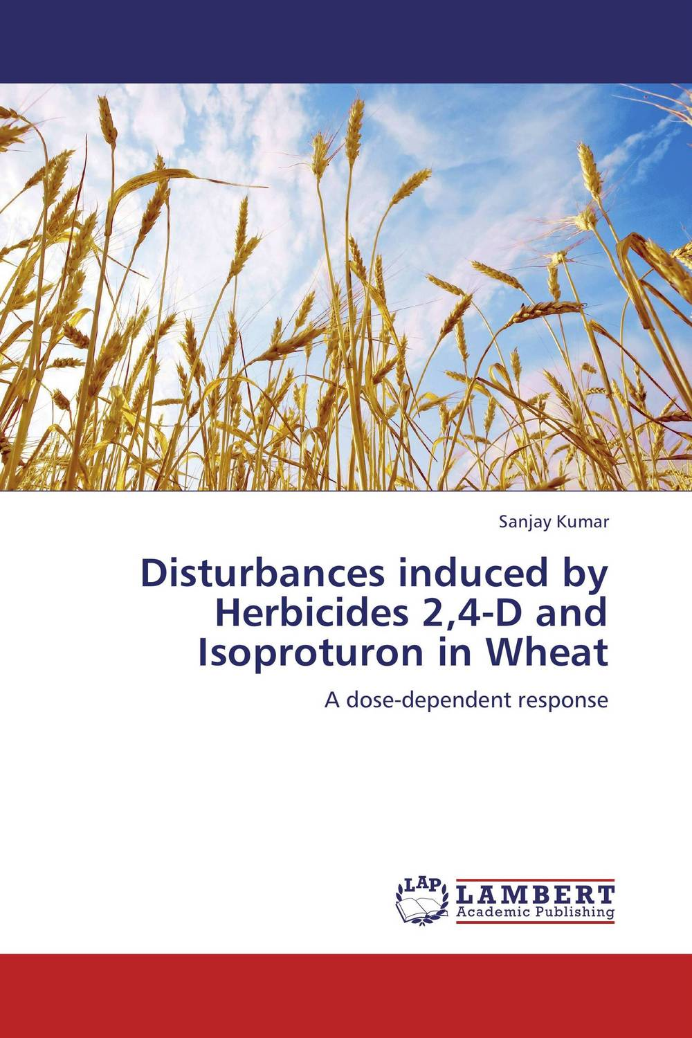 Disturbances induced by Herbicides 2,4-D and Isoproturon in Wheat studies on long term uses of herbicides in rice wheat cropping system