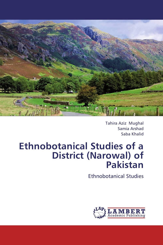 Ethnobotanical Studies of a District (Narowal) of Pakistan faisal hussain muhammad abid and syed shahid shaukat ethnobotanical study of mirpurkhas region in sindh pakistan