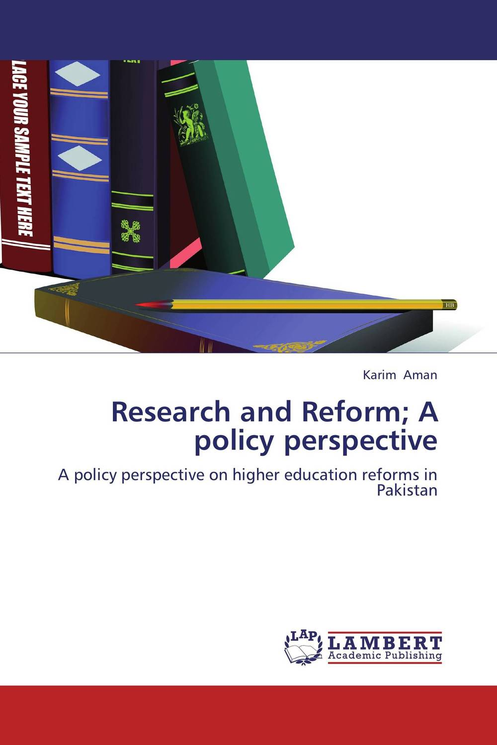 Research and Reform; A policy perspective the states and public higher education policy