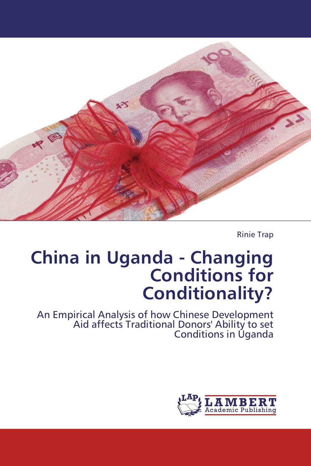 China in Uganda - Changing Conditions for Conditionality? tinashe nyatoro the impact of aid dependence on social development