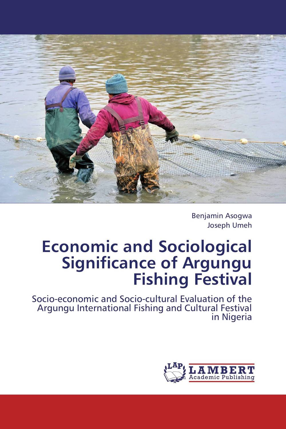 Economic and Sociological Significance of Argungu Fishing Festival