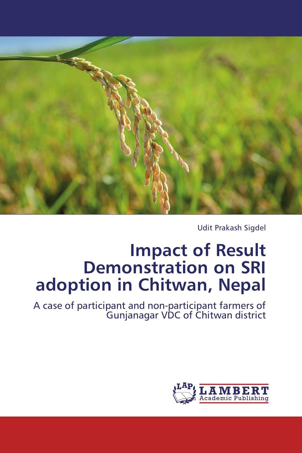 Impact of Result Demonstration on SRI adoption in Chitwan, Nepal swarna ukwatta impact of female transnational migration on families in sri lanka
