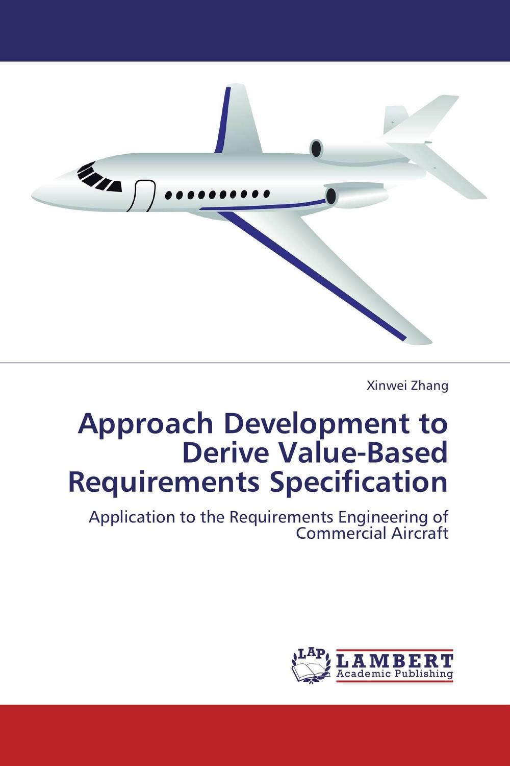 Approach Development to Derive Value-Based Requirements Specification adding customer value through effective distribution strategy