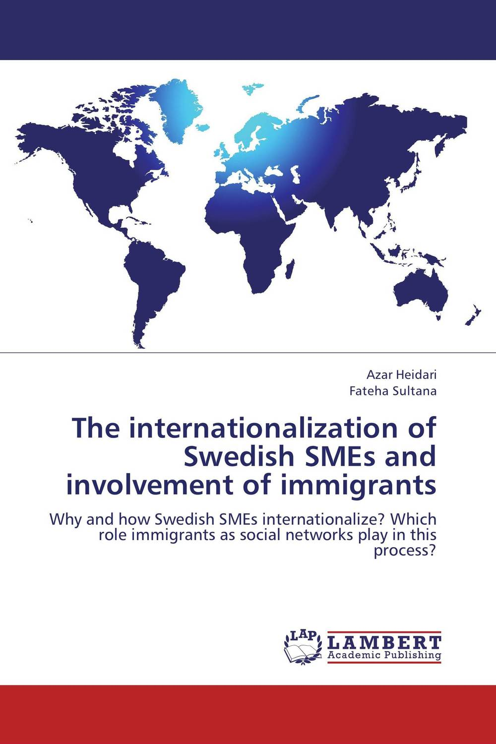 The internationalization of Swedish SMEs and involvement of immigrants understanding chinese senior immigrants contributions in canada