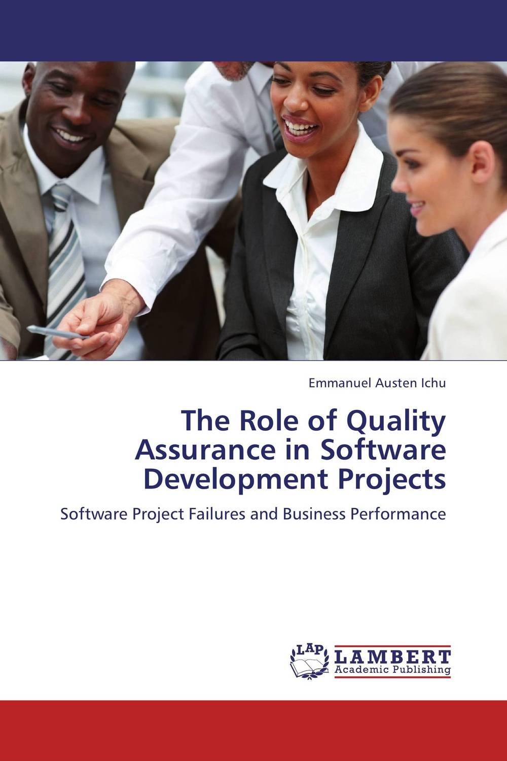 The Role of Quality Assurance in Software Developmen?t Projects купить