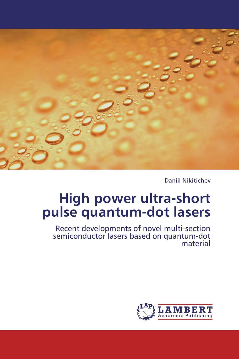 High power ultra-short pulse quantum-dot lasers amol holkundkar numerical simulation of interaction of short pulse lasers with plasma