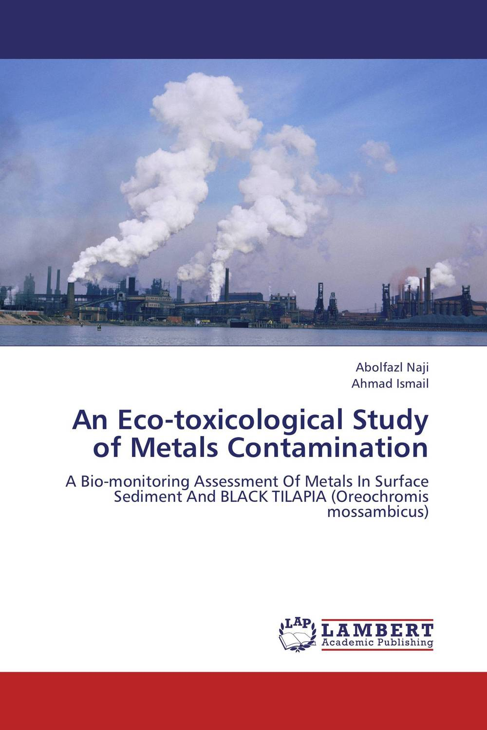 An Eco-toxicological Study of Metals Contamination robert mason p trace metals in aquatic systems