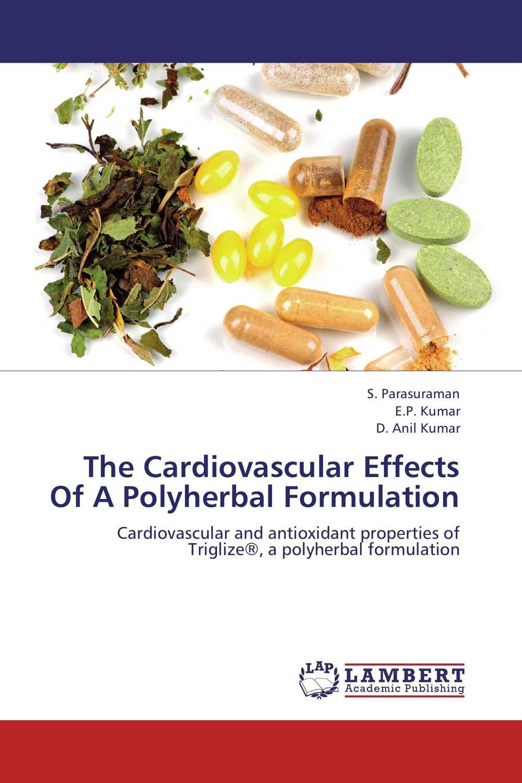 все цены на The Cardiovascular Effects Of A Polyherbal Formulation