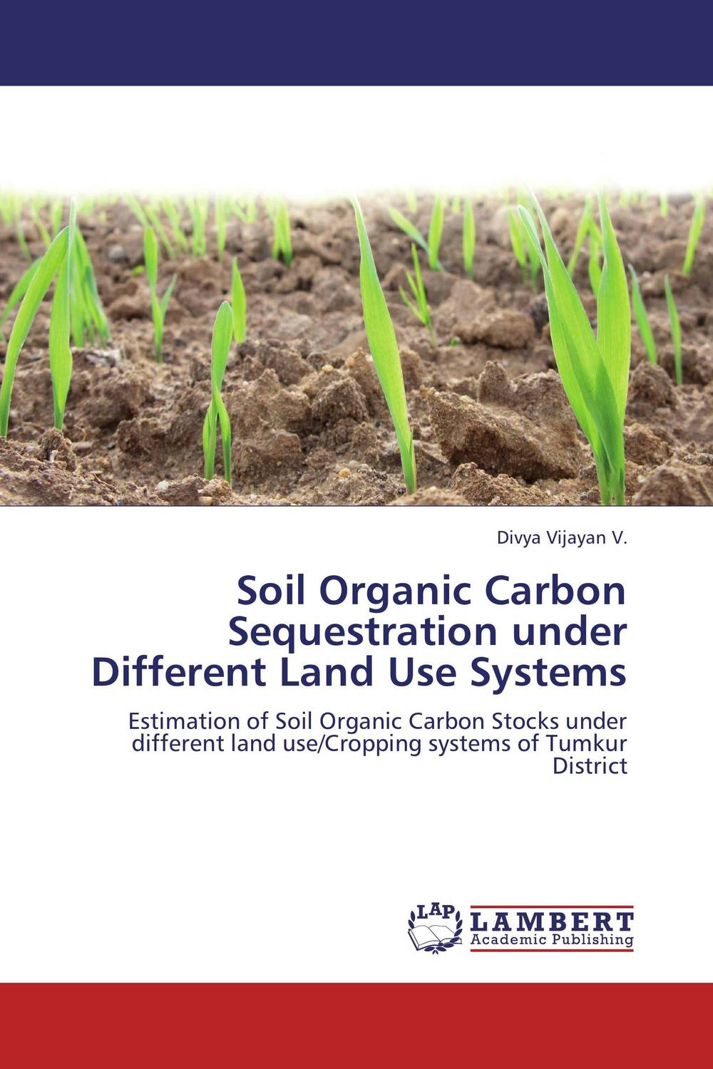 все цены на  Soil Organic Carbon Sequestration under Different Land Use Systems  онлайн