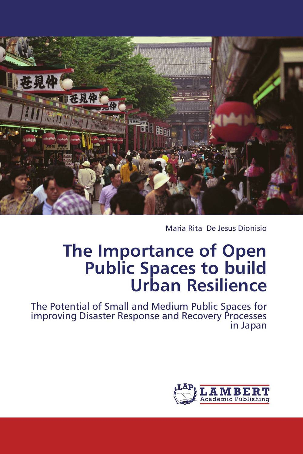 The Importance of Open Public Spaces to build Urban Resilience urbanization and urban environmental challenges