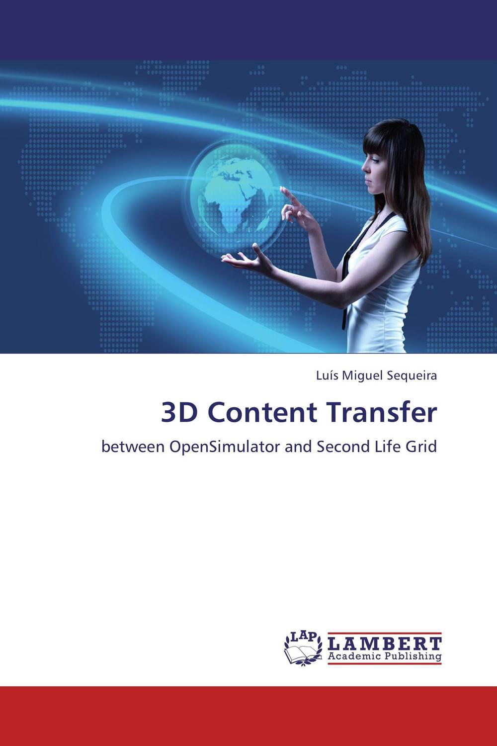 3D Content Transfer firas abdullah thweny al saedi and fadi khalid ibrahim al khalidi design of a three dimensional virtual reality environment