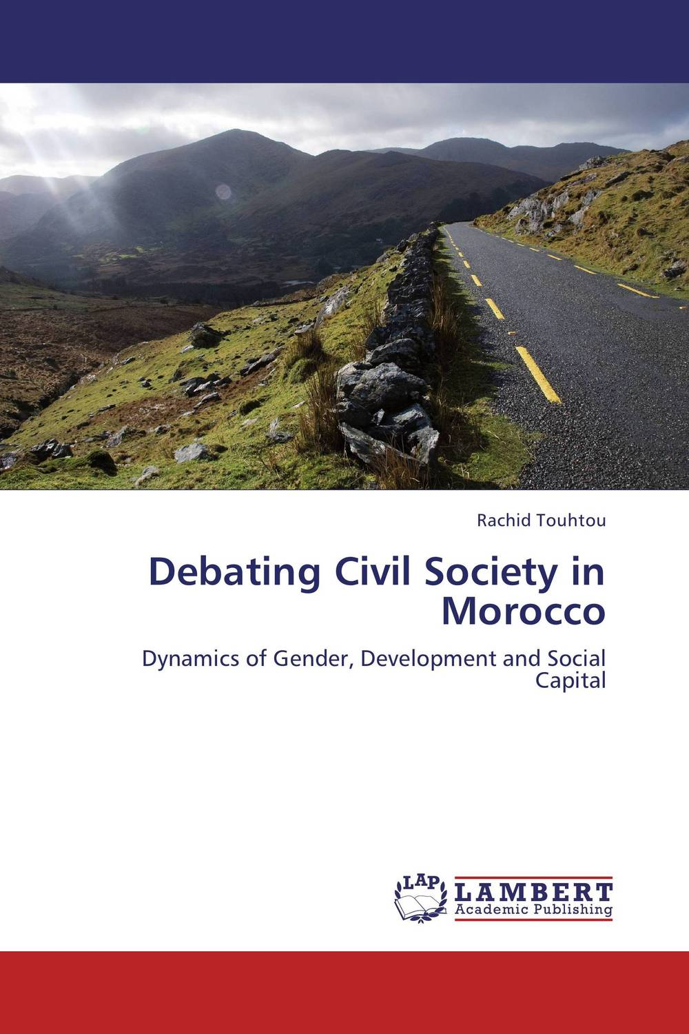 Debating Civil Society in Morocco the demands of liberty – civil society in france since the revolution