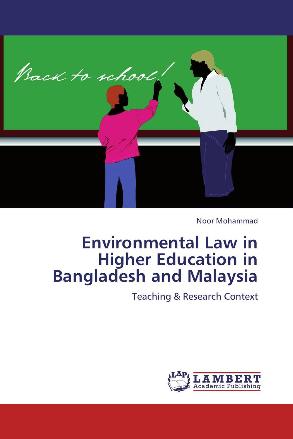 Environmental Law in Higher Education in Bangladesh and Malaysia private higher education institution using the tpack model in malaysia