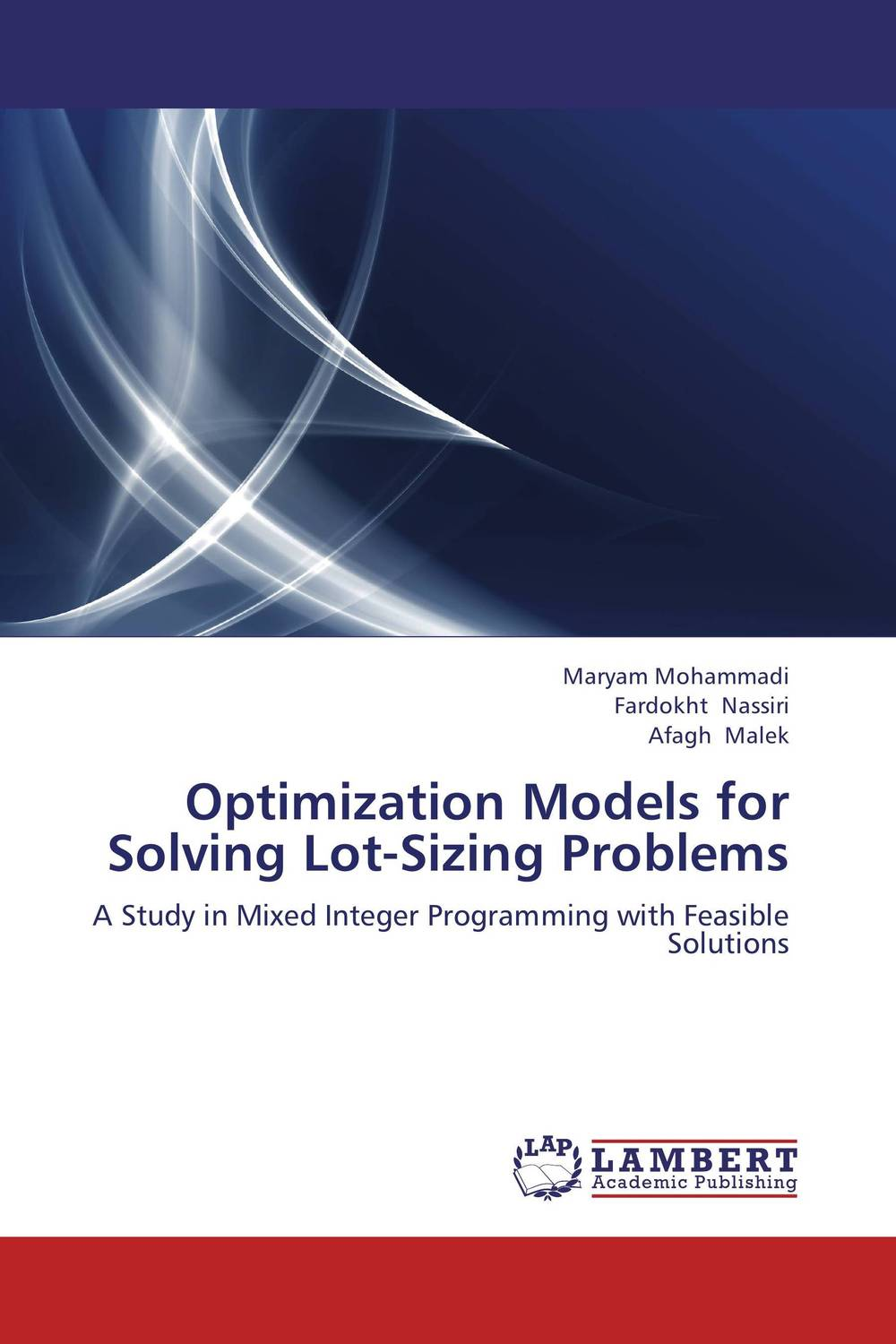 Optimization Models for Solving Lot-Sizing Problems recent trends for solving fuzzy multi objective programming problems
