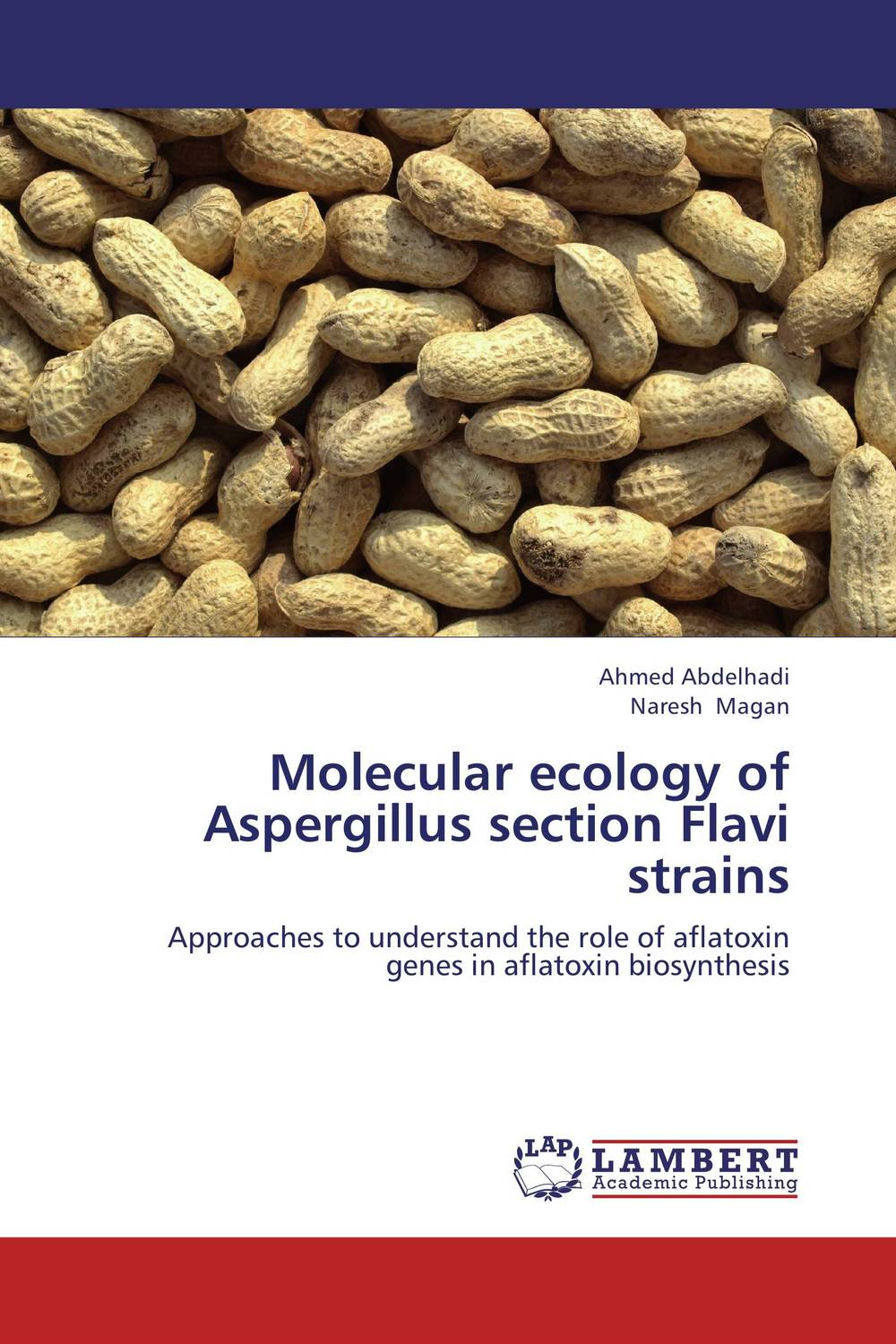 Molecular ecology of Aspergillus section Flavi strains purnima sareen sundeep kumar and rakesh singh molecular and pathological characterization of slow rusting in wheat