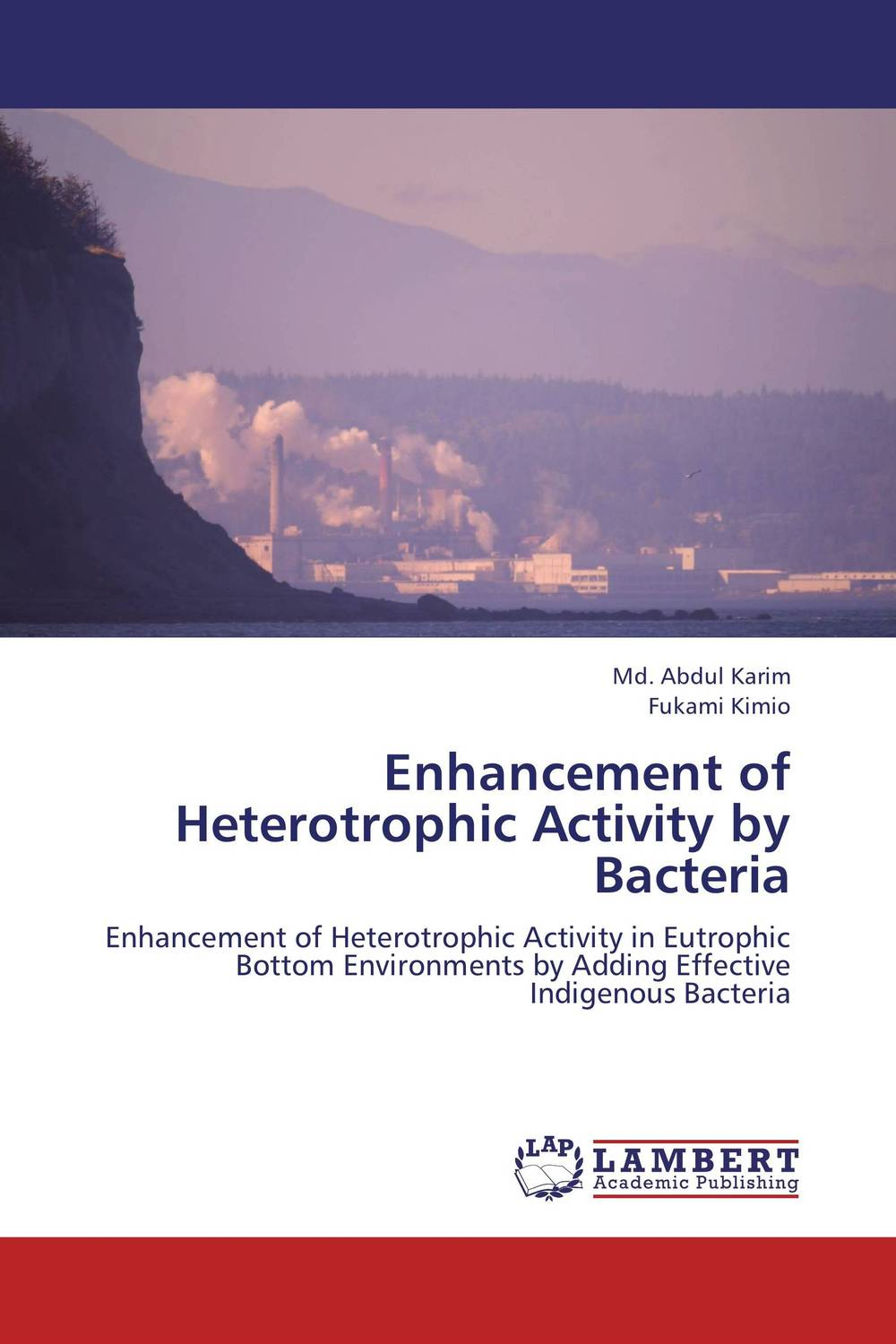 Enhancement of Heterotrophic Activity by Bacteria