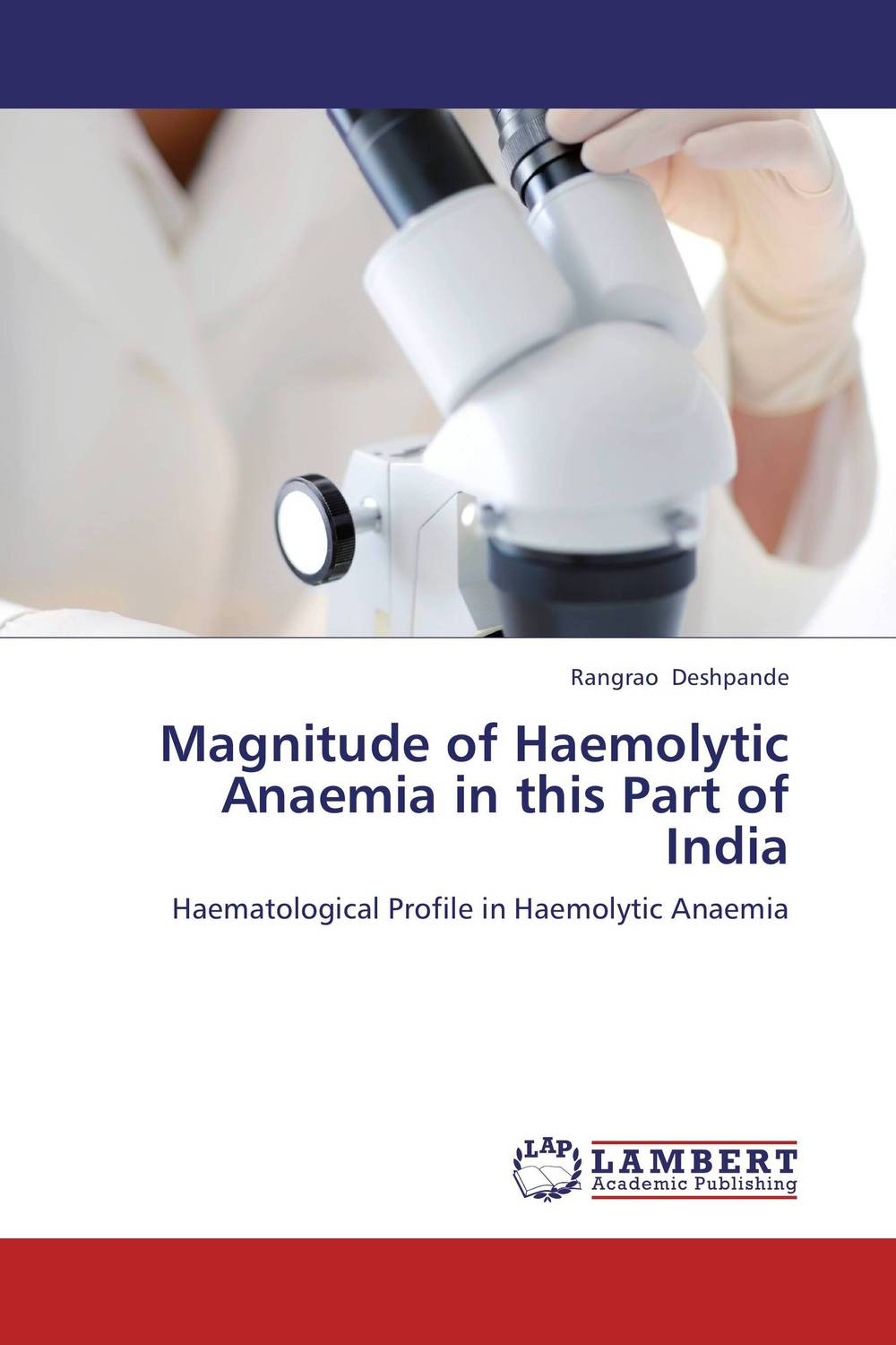 Magnitude of Haemolytic Anaemia in this Part of India retinopathy among undiagnosed patients of pakistan