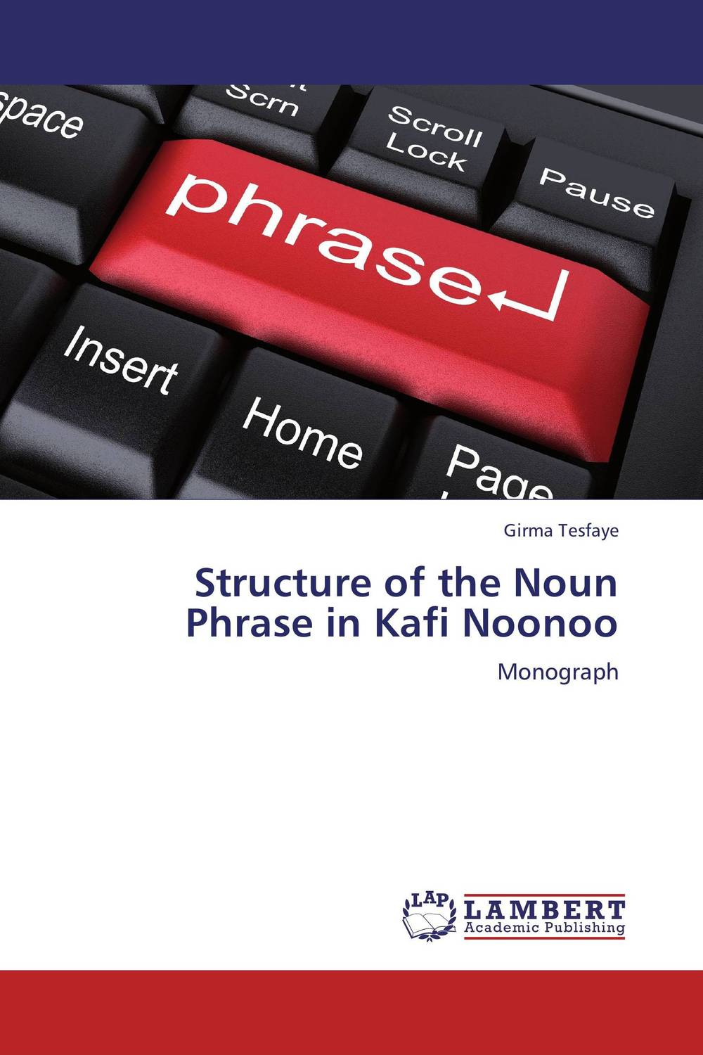 Structure of the Noun Phrase in Kafi Noonoo alain patrick the manager s phrase book 3000 powerful phrases that put you in command in any situation