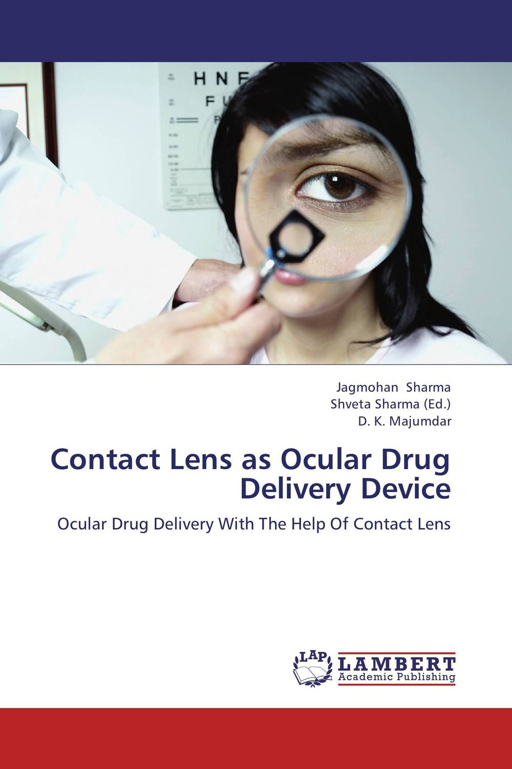 Contact Lens as Ocular Drug Delivery Device