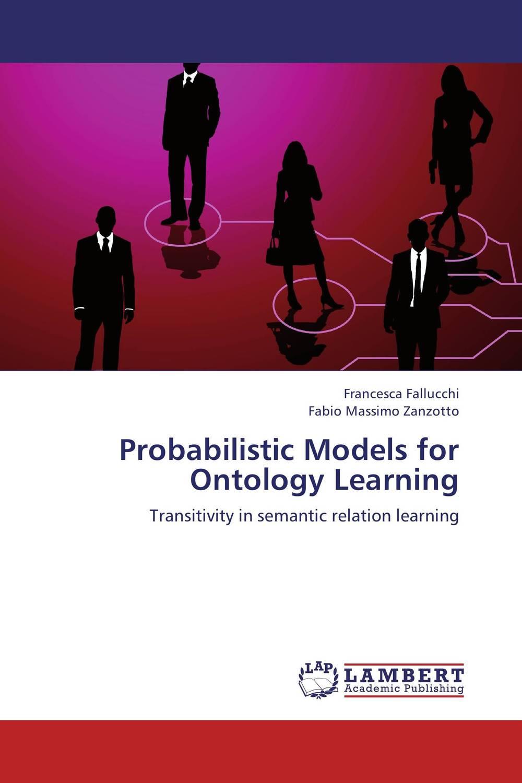 Probabilistic Models for Ontology Learning transformation of semantic networks into frames