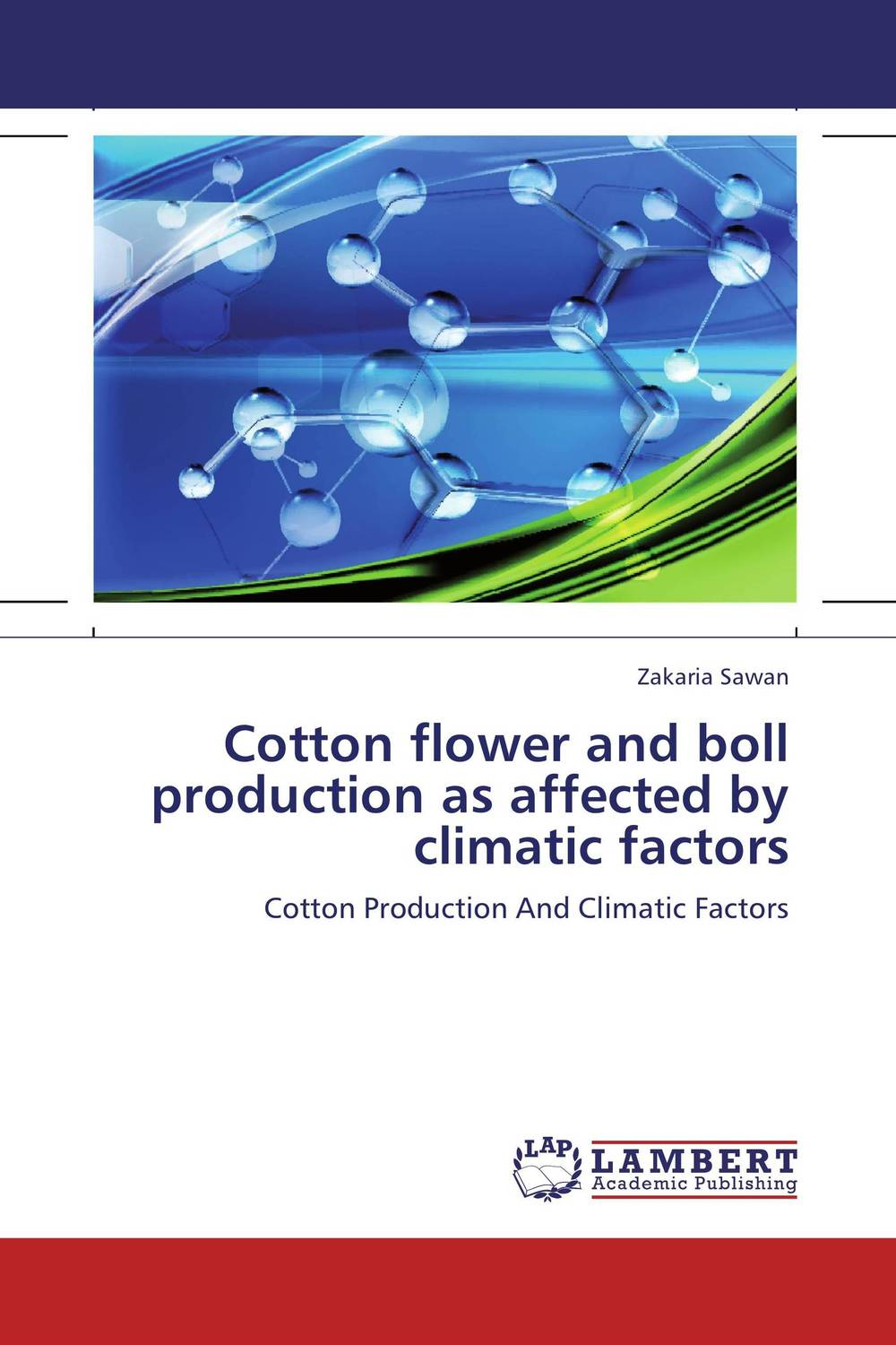 Zakazat.ru Cotton flower and boll production as affected by climatic factors