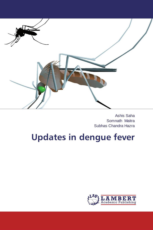 Updates in dengue fever