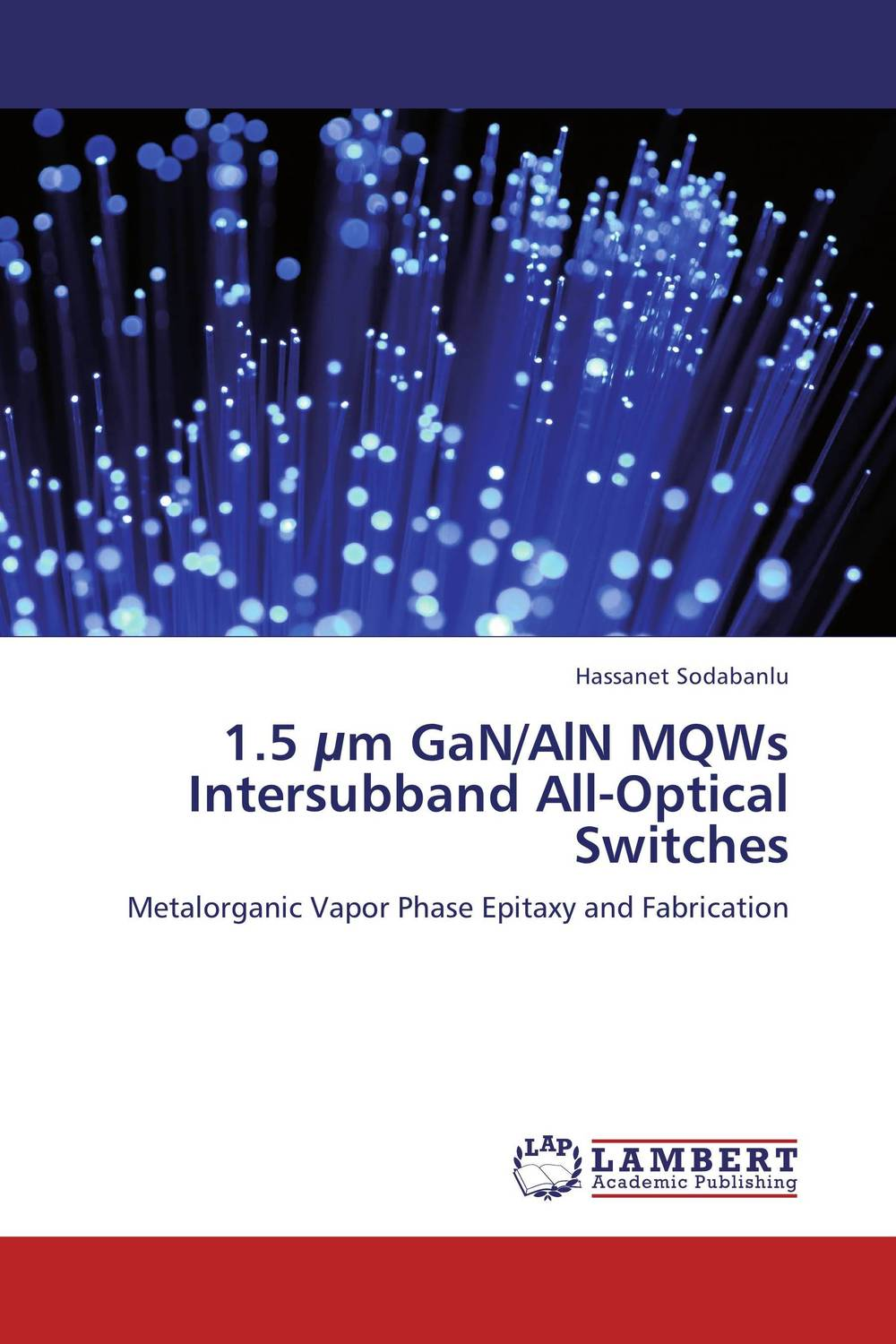 1.5 µm GaN/AlN MQWs Intersubband All-Optical Switches katsunari okamoto fundamentals of optical waveguides