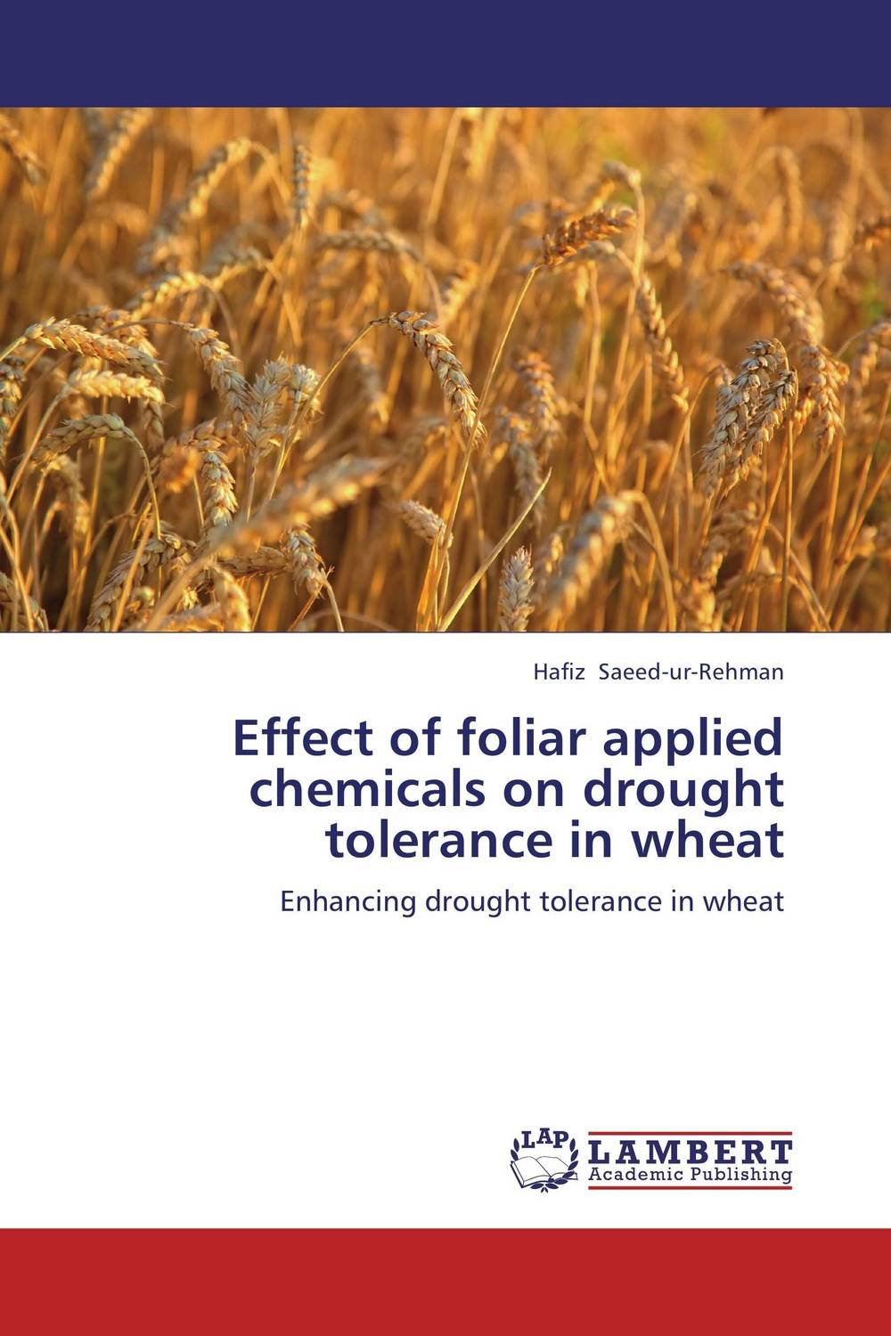 Effect of foliar applied chemicals on drought tolerance in wheat