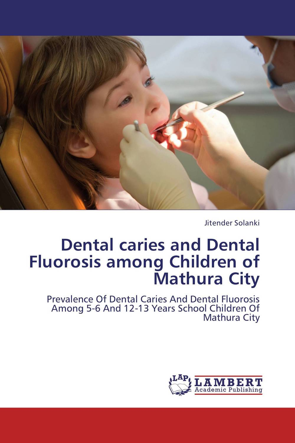 Dental caries and Dental Fluorosis among Children of Mathura City