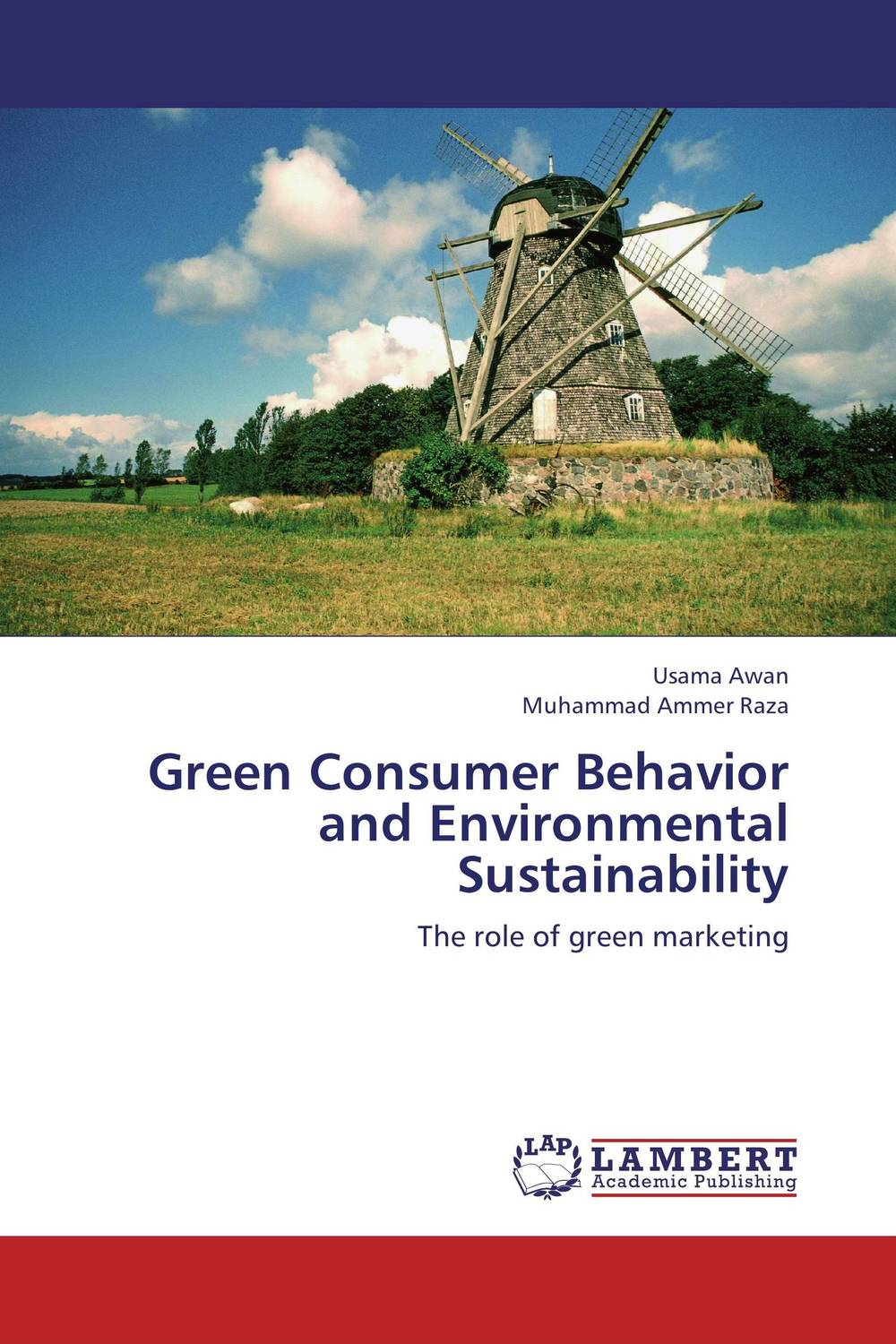 Green Consumer Behavior and Environmental Sustainability