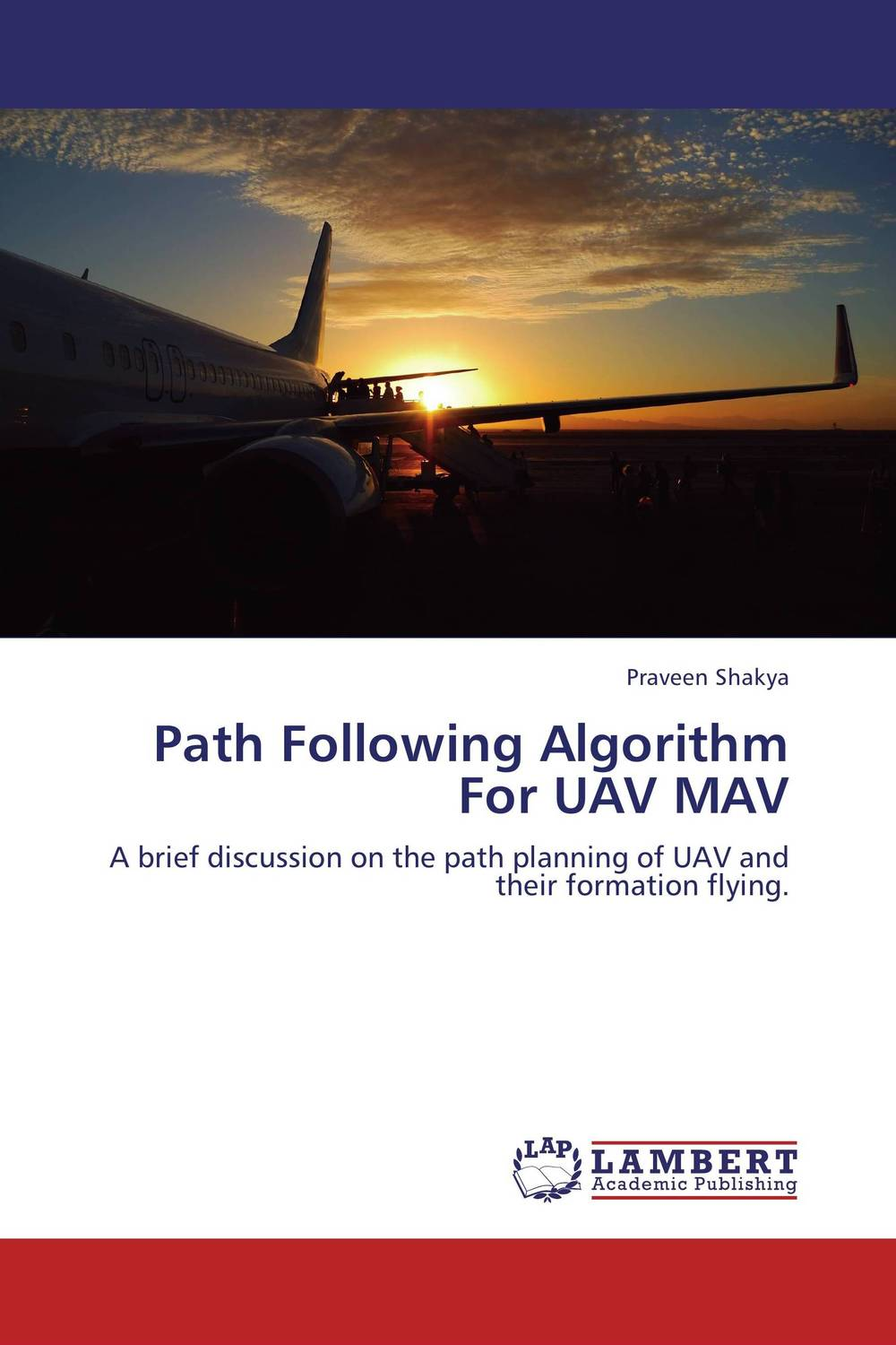 Path Following Algorithm For UAV MAV higher than the eagle soars a path to everest