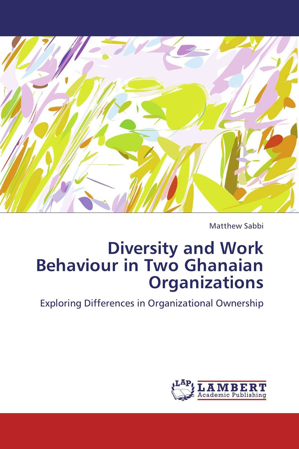 Diversity and Work Behaviour in Two Ghanaian Organizations linguistic diversity and social justice