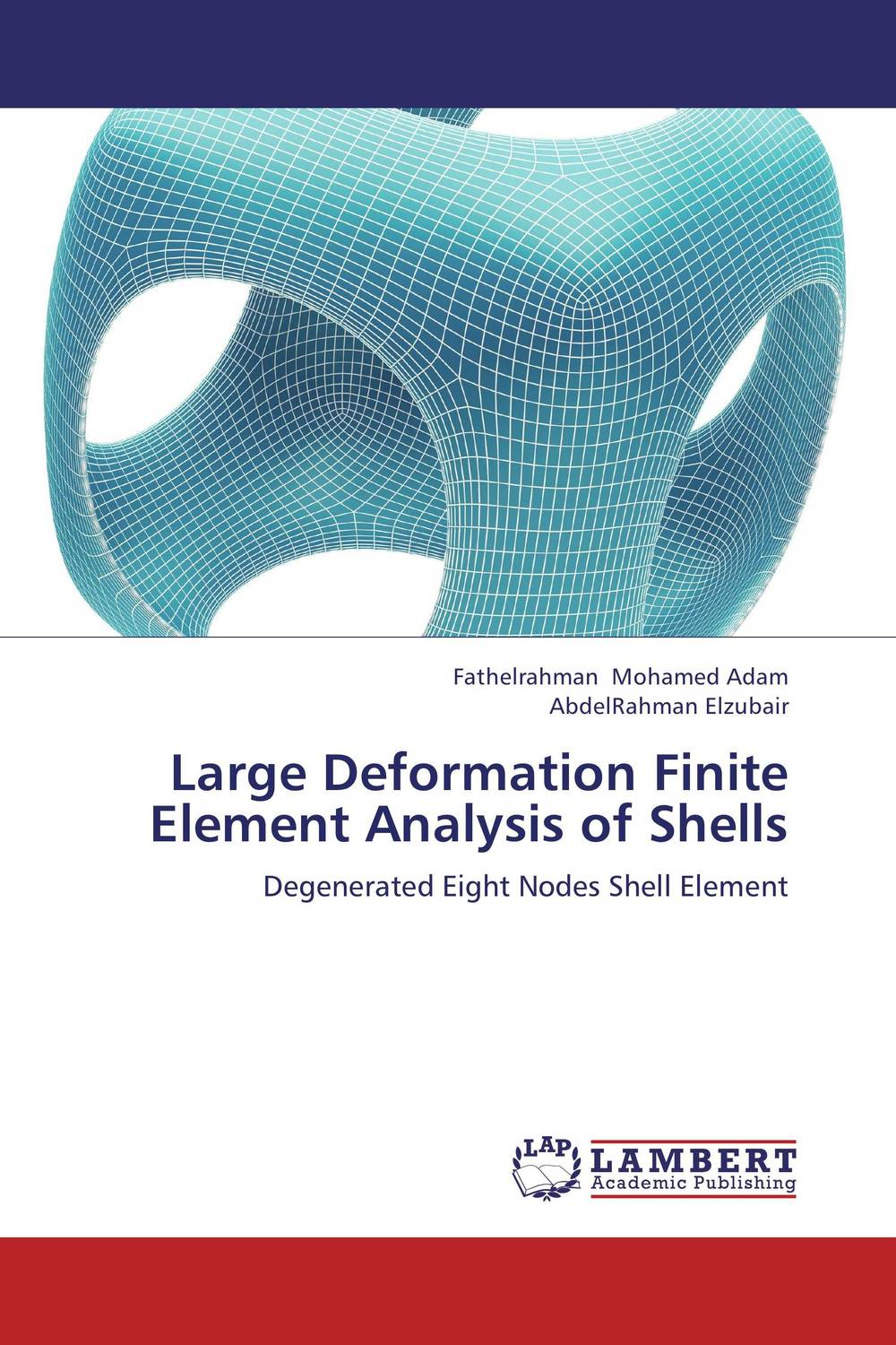 Large Deformation Finite Element Analysis of Shells купить