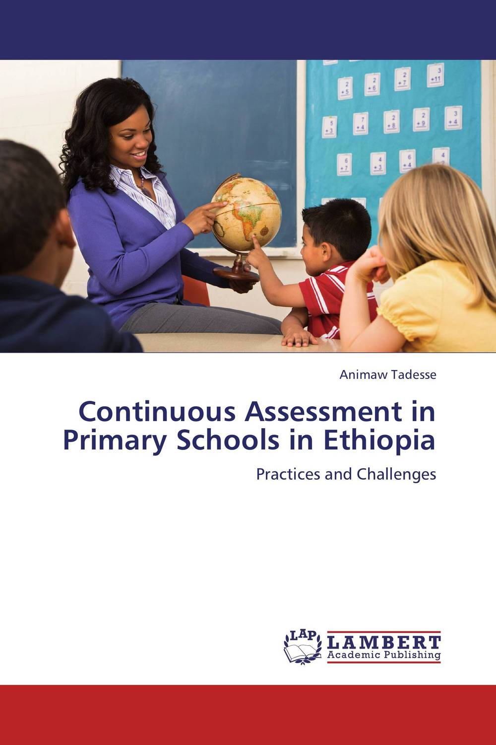 Continuous Assessment in Primary Schools in Ethiopia betty mcdonald reflective assessment and service learning