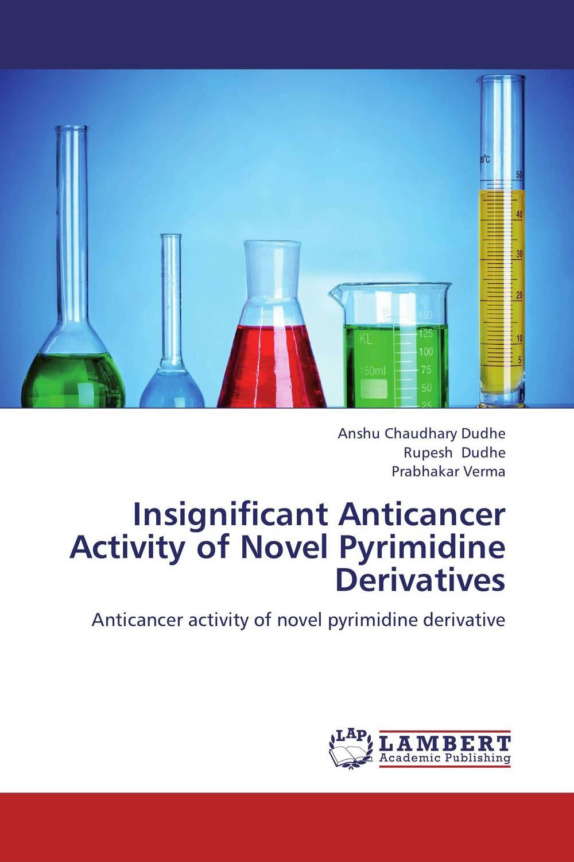 Insignificant Anticancer Activity of Novel Pyrimidine Derivatives rakesh kumar ameta and man singh quatroammonimuplatinate and anticancer chemistry of platinum via dfi