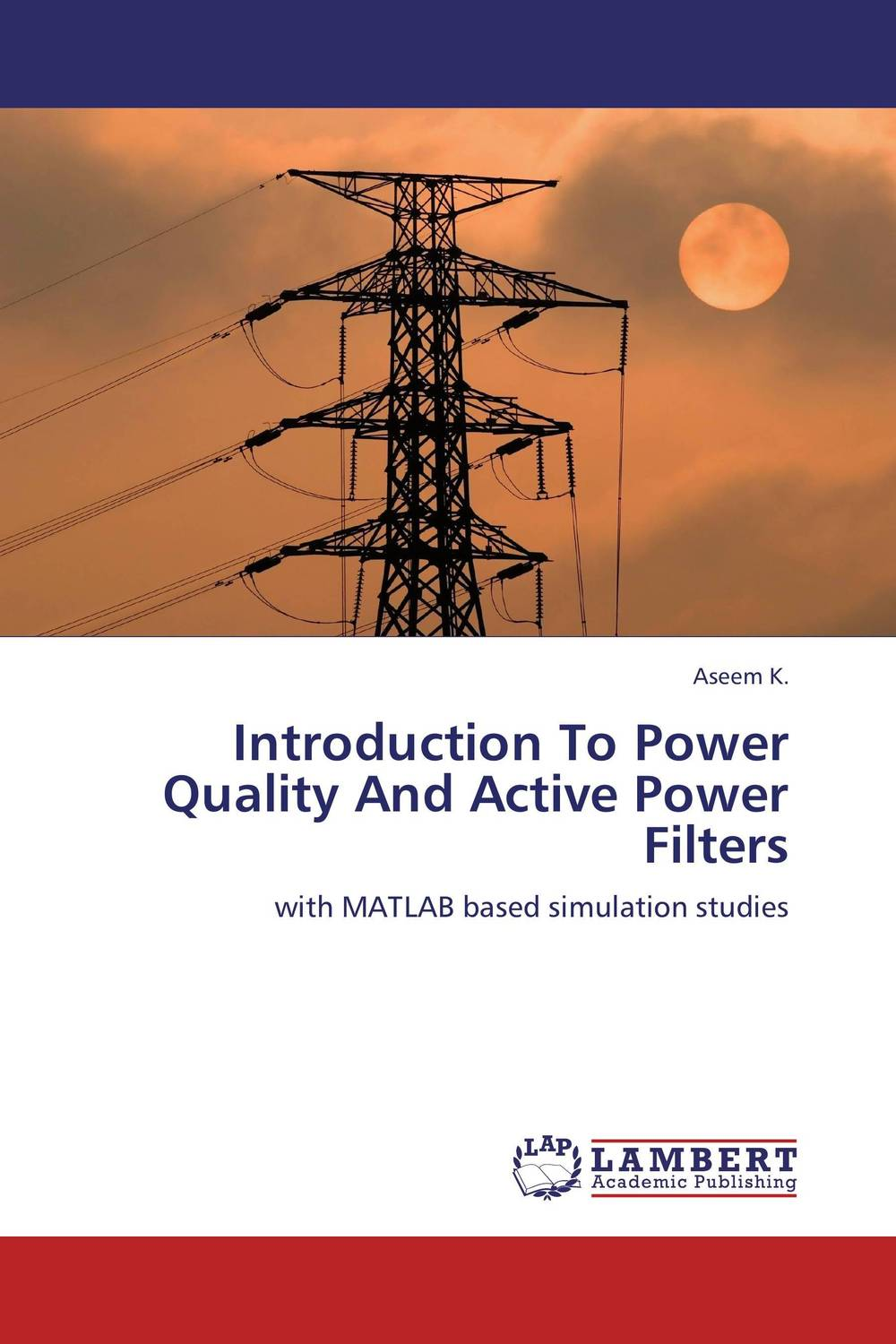 Introduction To Power Quality And Active Power Filters