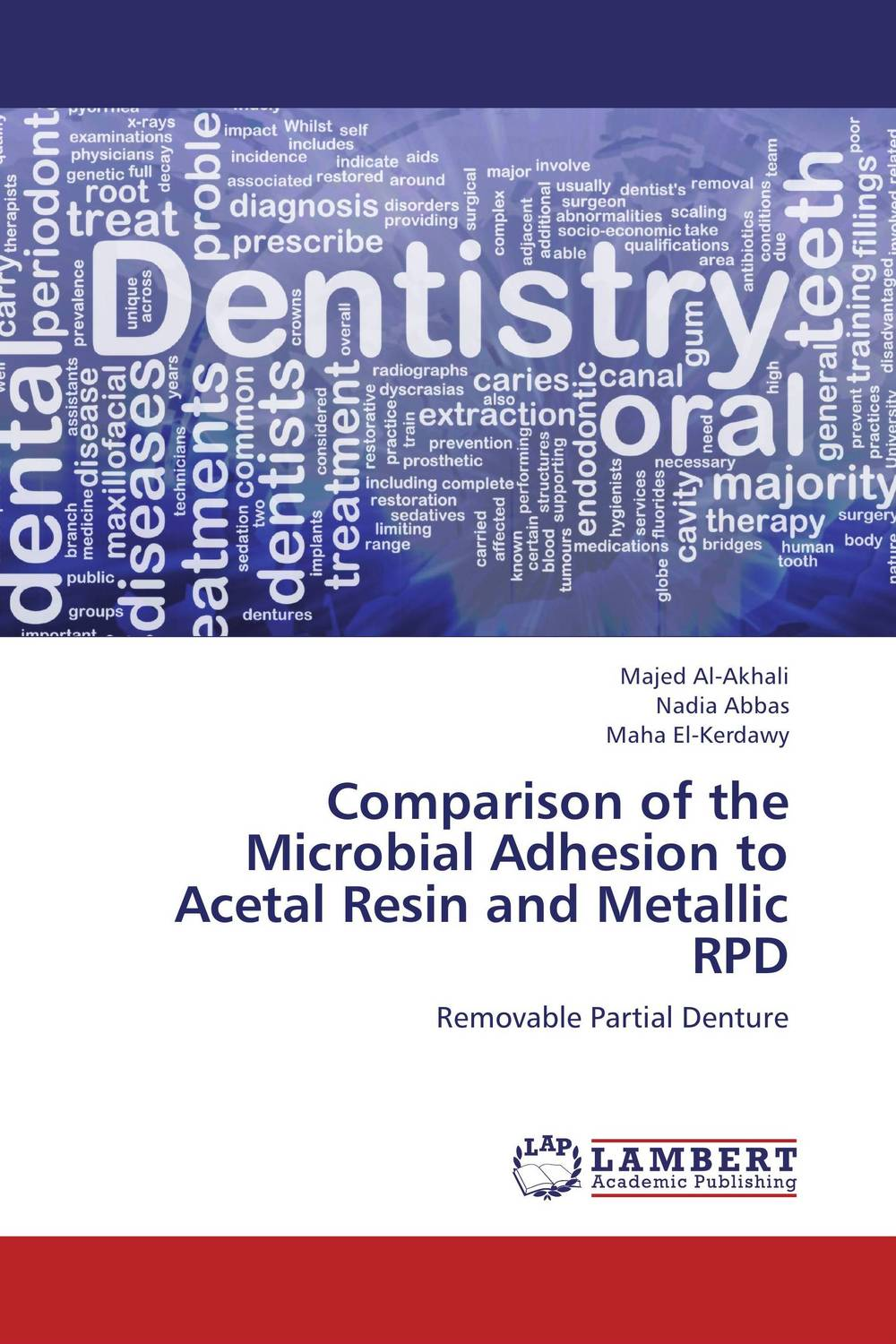Comparison of the Microbial Adhesion to Acetal Resin and Metallic RPD