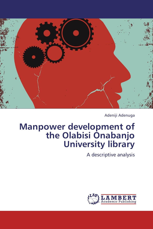 Manpower development of the  Olabisi Onabanjo University library bhai kahn singh nabha library punjabi university patiala