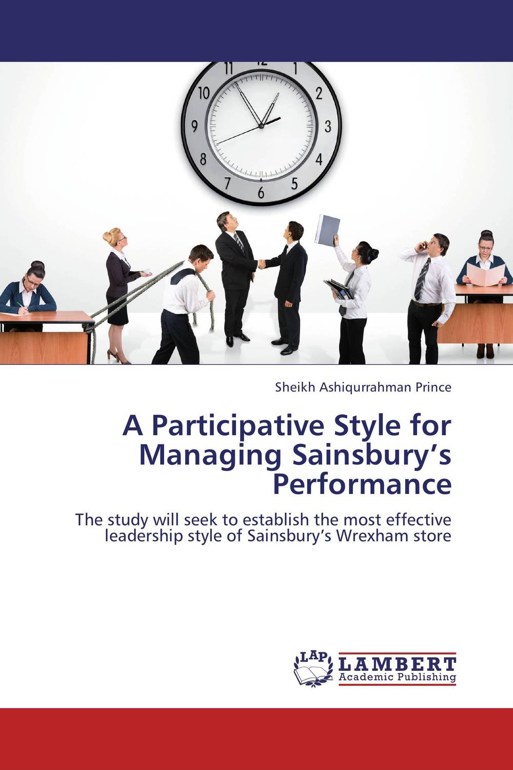 A Participative Style for Managing Sainsbury's Performance mastering leadership an integrated framework for breakthrough performance and extraordinary business results