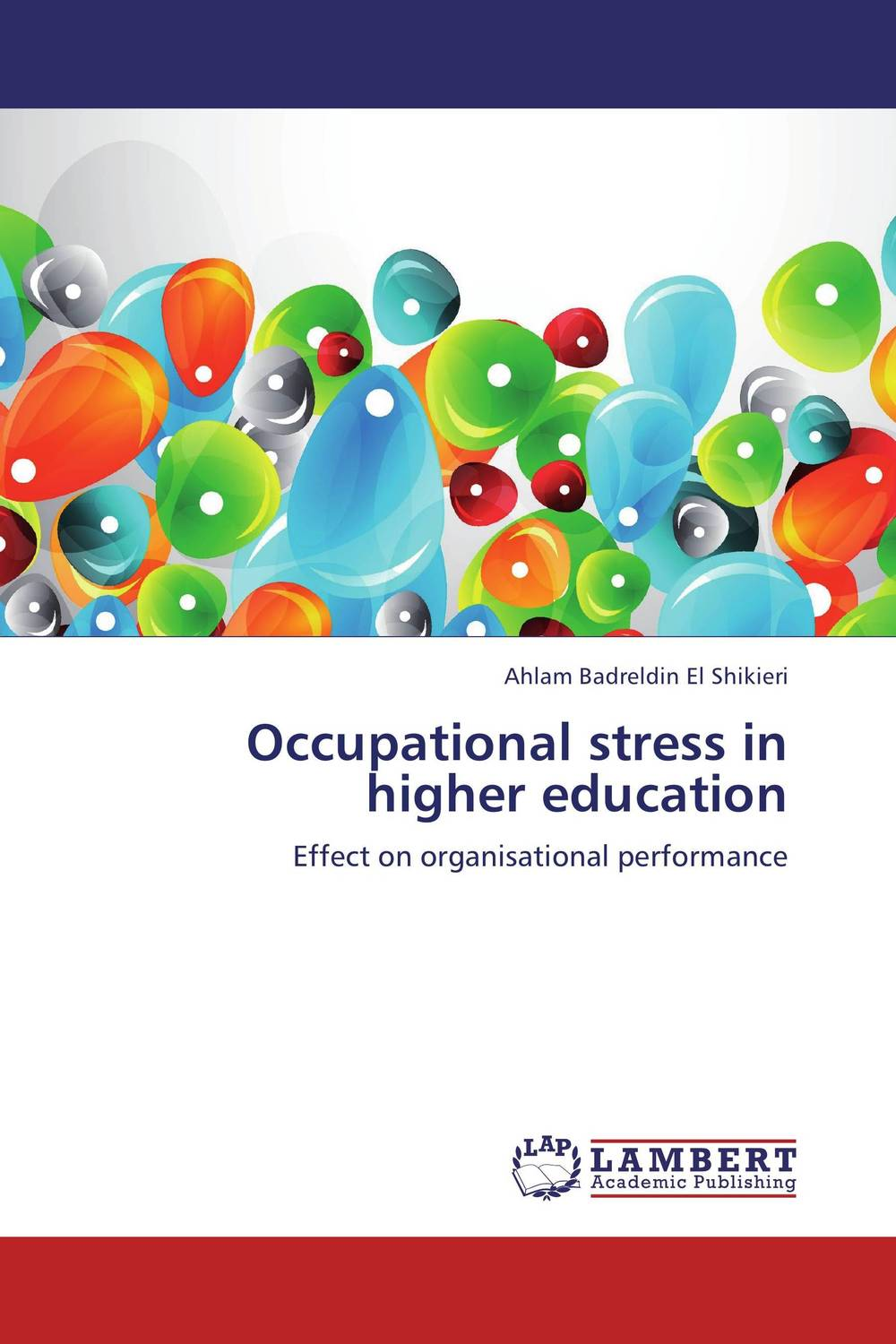 Occupational stress in higher education performance evaluation of buildings in higher educational institutions