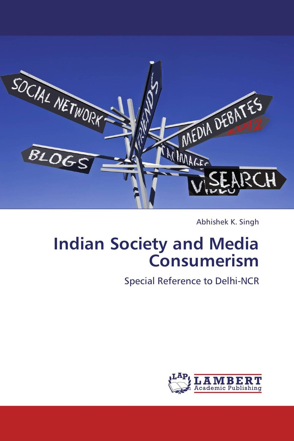 Indian Society and Media Consumerism shakespeare after mass media [9780312294540]