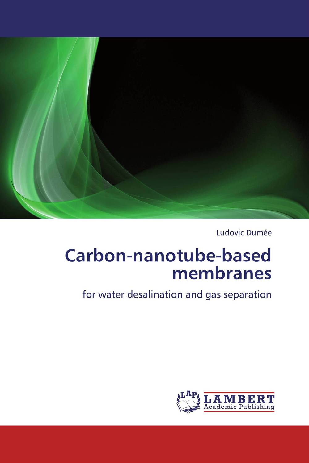 Carbon-nanotube-based membranes composite structures design safety and innovation