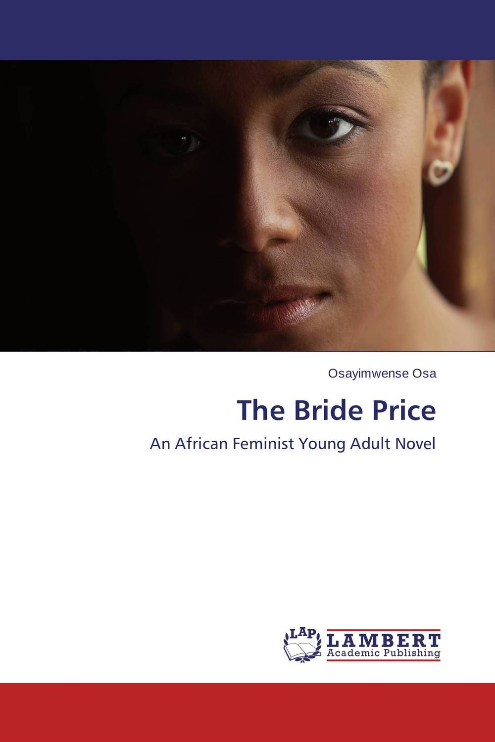 The Bride Price the lonely polygamist – a novel
