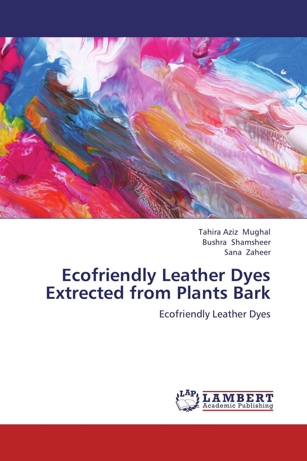 Ecofriendly Leather Dyes Extrected from Plants Bark zahid ali faqir muhammad tahir and saeed ahmed study to improve quality and production of mangifera indica l
