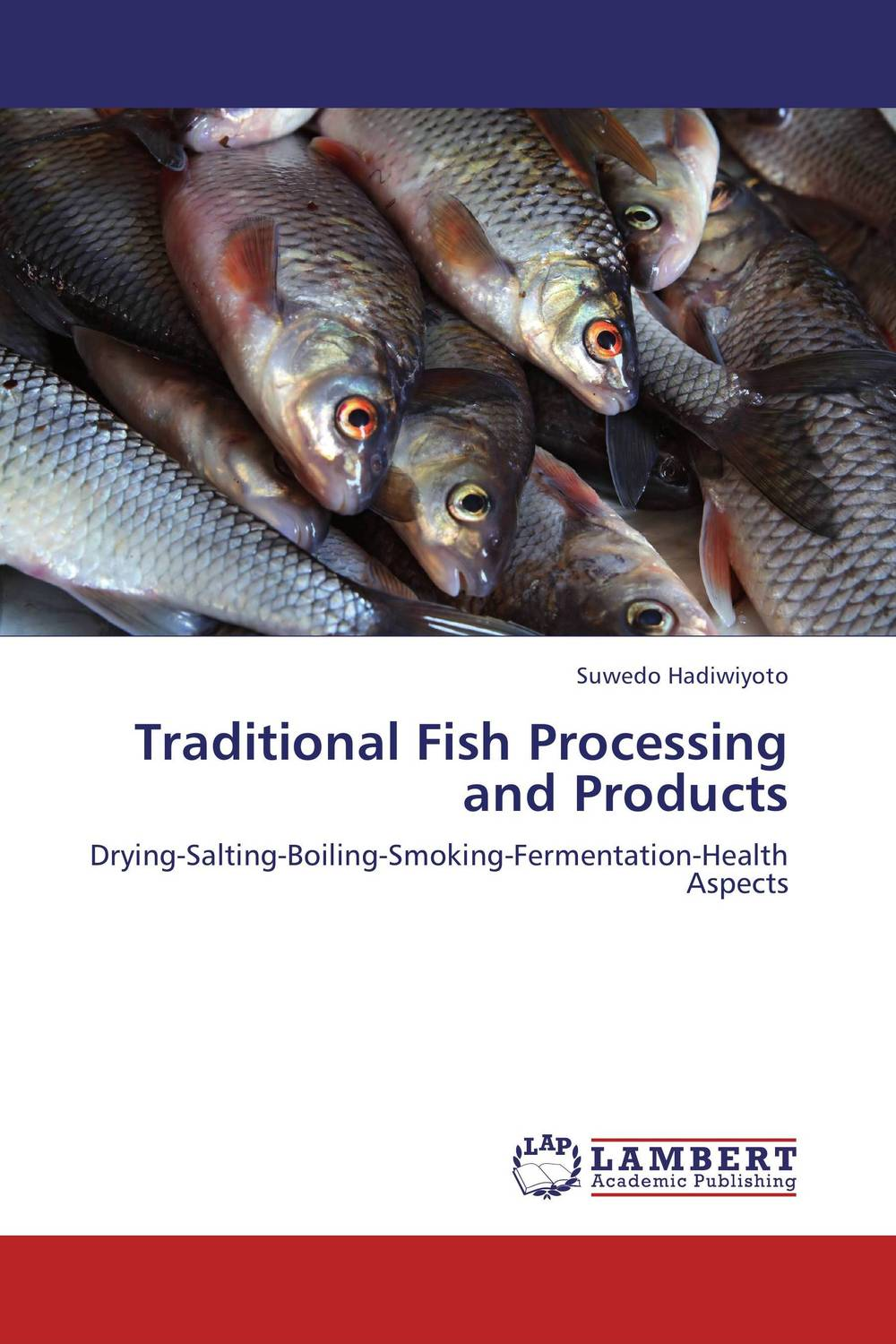 Traditional Fish Processing and Products