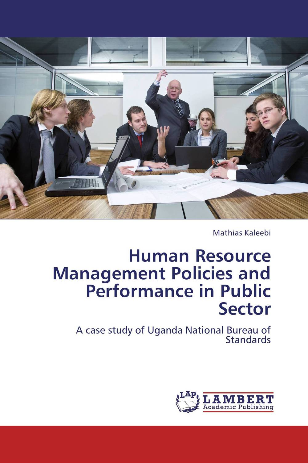 Human Resource Management Policies and Performance in Public Sector hany morcos azer bestavros and abraham matta distributed coordinated resource management