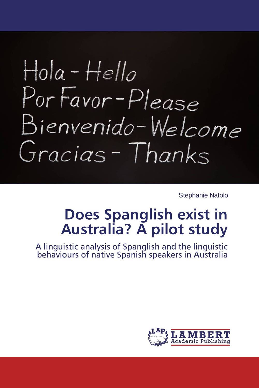 Does Spanglish exist in Australia? A pilot study linguistic variation in a multilingual setting