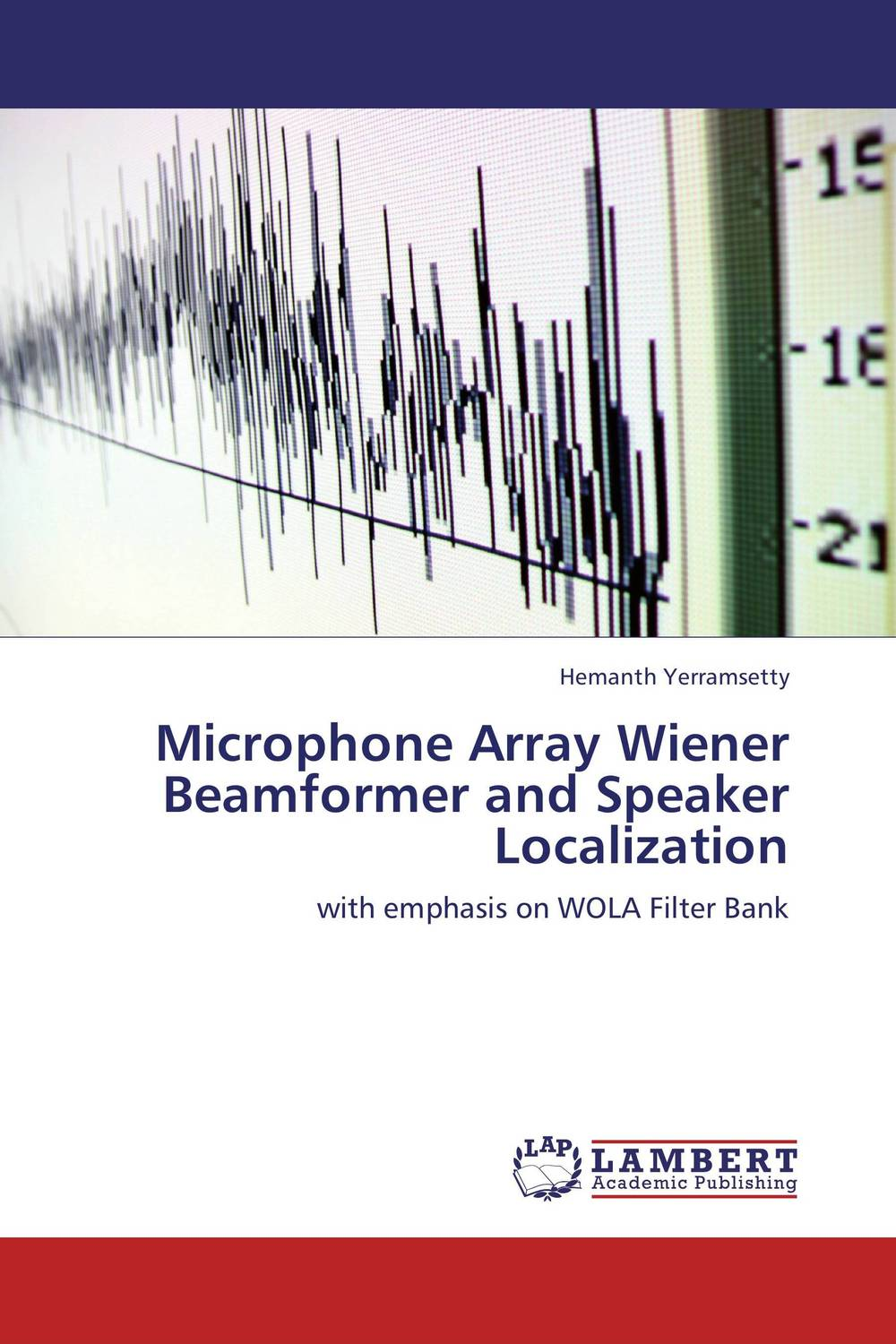 Microphone Array Wiener Beamformer and Speaker Localization cerebral palsy speech recognition system